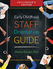 Early Childhood Staff Orientation Guide by Sharon Bergen (Paperback, 2016)