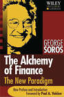 The Alchemy of Finance: Reading the Mind of the Market by George Soros (Paperback, 2003)