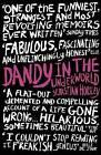 Dandy in the Underworld by Sebastian Horsley (Paperback, 2008)