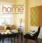 Essential Home by Judith Wilson (Paperback, 2007)