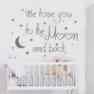 Image is loading We-Love-You-To-The-Moon-And-Back-  sc 1 st  eBay & We Love You To The Moon And Back Quote Wall Decal Moon Decal Nursery ...