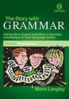 The Story with Grammar Book 3 by Marie Langley (Paperback, 2004)