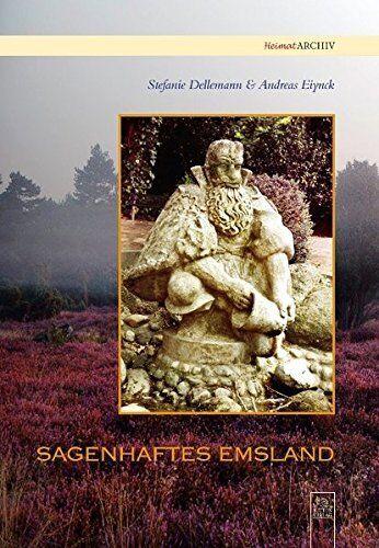Sagenhaftes Emsland Niedersachsen Geschichte Bildband Bilder Buch Fotos AK Book