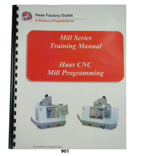 Haas Mill  CNC VF Series Programming Training Manual *901
