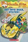 Geronimo Stilton #54: Get Into Gear, Stilton! by Geronimo Stilton (Paperback / softback, 2013)