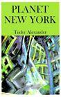 Planet NEW York 9780738837093 by Tudor Alexander Paperback