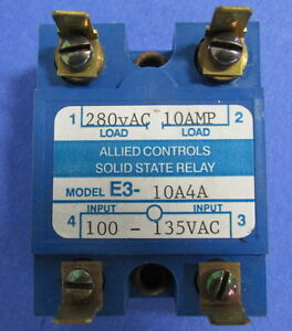 ALLIED CONTROLS SOLID STATE RELAY E3-10A4A *PZB*