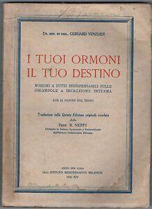 1936-Medicina-VENZMER-Gerhard-I-TUOI-ORMONI-IL-TUO-DESTINO-Illustrato