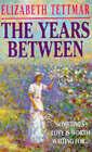 The Years Between by Elizabeth Tettmar (Paperback, 1994)