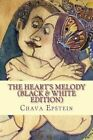 The Heart's Melody (Black & White Edition) by Chava Epstein (Paperback / softback, 2014)