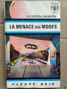 K. H. Scheer et Clark Darlton - La menace des Moofs/ Fleuve Noir, 1970