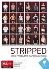 Stripped - Greg Friedler's Naked Las Vegas (DVD, 2011)