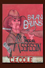 Balan Balins: The Moral Assassin by C E Cole (Paperback / softback, 2007)