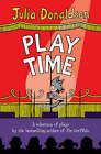 Play Time!: A Selection of Plays by the Best-selling Author of THE GRUFFALO by Julia Donaldson (Paperback, 2006)