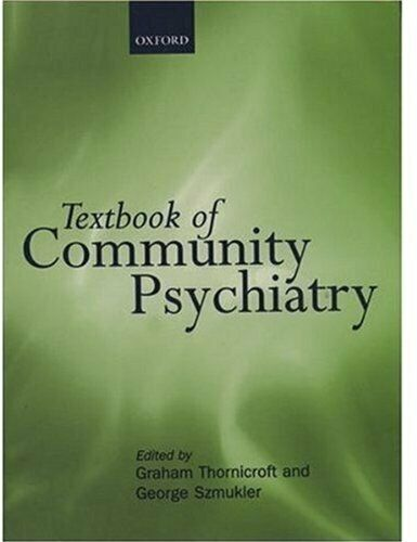 Textbook of Community Psychiatry (Oxford Medical Publications) Hardback Book The