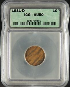 1911-D  1C LINCOLN WHEAT CENT ICG AU50 #1250730801 NICE TONING STRIATIONS
