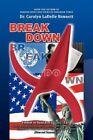 Breakdown Violence in Search of U (you)-turn by Dr. Carolyn Ladelle Bennett