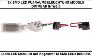 2X SMD LED FUßRAUMBELEUCH<wbr/>TUNG DIMMBAR Skoda Octavia Combi 5E5 WEIß