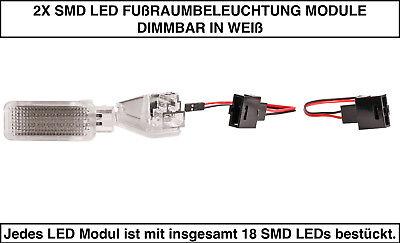 2x TOP LED Modul 18 SMD Fußraumbeleuchtung VW Touareg 7LA 7L6 7L7 WEIß