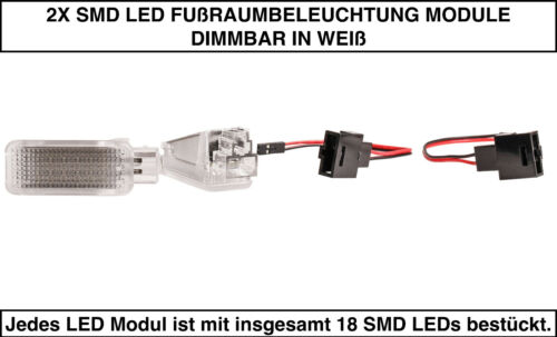 2X SMD LED FUßRAUMBELEUCHTUNG DIMMBAR Seat Leon 5F WEIß