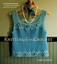 Knitting Loves Crochet: 22 Stylish Designs to Hook Up Your Knitting wi-ExLibrary