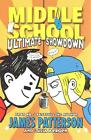 Middle School 05: Ultimate Showdown von James Patterson (2015, Taschenbuch)