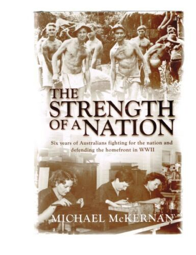 1 of 1 - The Strength of a Nation by Michael McKernan (Hardback)
