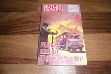 Günter Dönges -- BUTLER PARKER Taschenbuch  # 45 -- und die HIGHWAY-MARDER