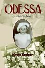 Odessa a Child's Story by Norma Register 9781425928087 Paperback 2006