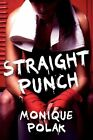 Straight Punch by Monique Polak (Paperback / softback, 2014)