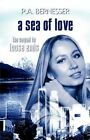 a Sea of Love The Sequel to Loose Ends Paperback – 2 Jun 2010