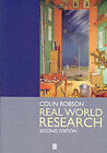 Real World Research: A Resource for Social Scientists and Practitioner-researchers by Colin Robson (Paperback, 2002)