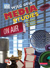 WJEC GCSE Media Studies Student Book with Activebook by Mandy Esseen (Mixed media product, 2009)