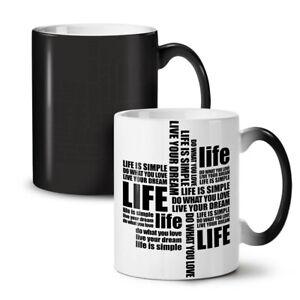 Life Saying Dream NEW Colour Changing Tea Coffee Mug 11 oz | Wellcoda