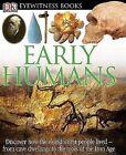 Early Humans by DK Publishing (Hardback, 2005)