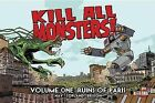 Kill All Monsters!, Volume 1: Ruins of Paris by Michael May (Paperback / softback, 2013)