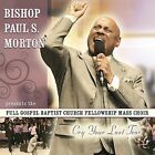 Cry Your Last Tear by Bishop Paul S. Morton, Sr. (CD, Oct-2008, Compendia Music Group)