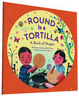 Round is a Tortilla: A Book of Shapes by Roseanne Thong (Paperback, 2015)