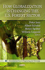 How Globalization is Changing the U.S. Forest Sector by Nova Science Publishers Inc (Paperback, 2011)