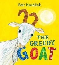 The Greedy Goat by Petr Horacek (Hardback, 2016) 9781406367164 RRP £11.99