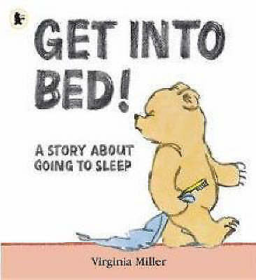 "1 of 1 - ""AS NEW"" Get into Bed!, Miller, Virginia, Book"