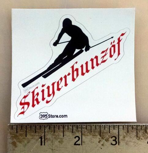 "Snow Skier Skiing Boarder /""Skiyerbunzof/"" /""Ski Your Buns Off/"" decal 3.1/""x2.9/"""