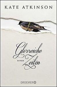 Glorreiche-Zeiten-Roman-de-Atkinson-Kate-Livre-etat-bon