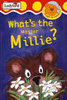 What's the Matter, Millie? by Nicola Baxter (Hardback, 2000)