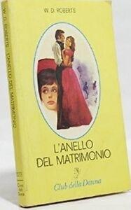 L-039-Anello-Del-Matrimonio-Willo-Davis-Roberts-Cino-Del-Duca-1979