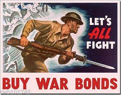 Let's All Fight Buy War Bonds TIN SIGN WWII vtg military art metal poster 2021