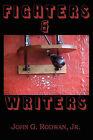 Fighters & Writers by Jr John G Rodwan (Paperback / softback, 2010)