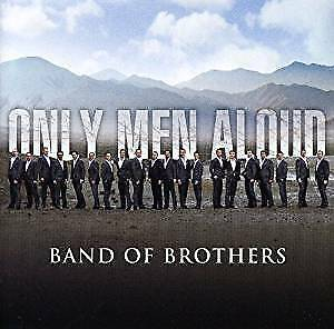 Only-Men-Aloud-Band-Of-Brothers-NEW-CD