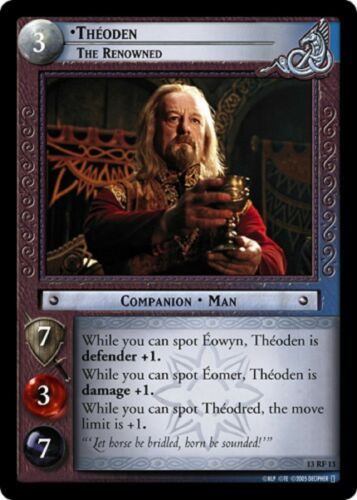 LOTR TCG Theoden The Renowned 13RF13 Bloodlines Lord of the Rings MINT FOIL