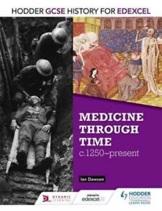 Dawson-Ian-Hodder-Gcse-History-For-Edexcel-Medicine-Through-Time-C12-BOOK-NEW
